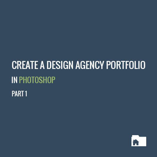 Create a design agency portfolio in Photoshop - Part 1