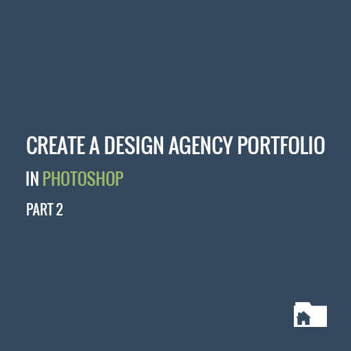 Create a design agency portfolio in Photoshop - Part 2